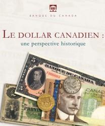 Le dollar canadien : une perspective historique