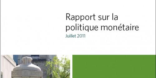 Rapport sur la politique monétaire - Juillet 2011
