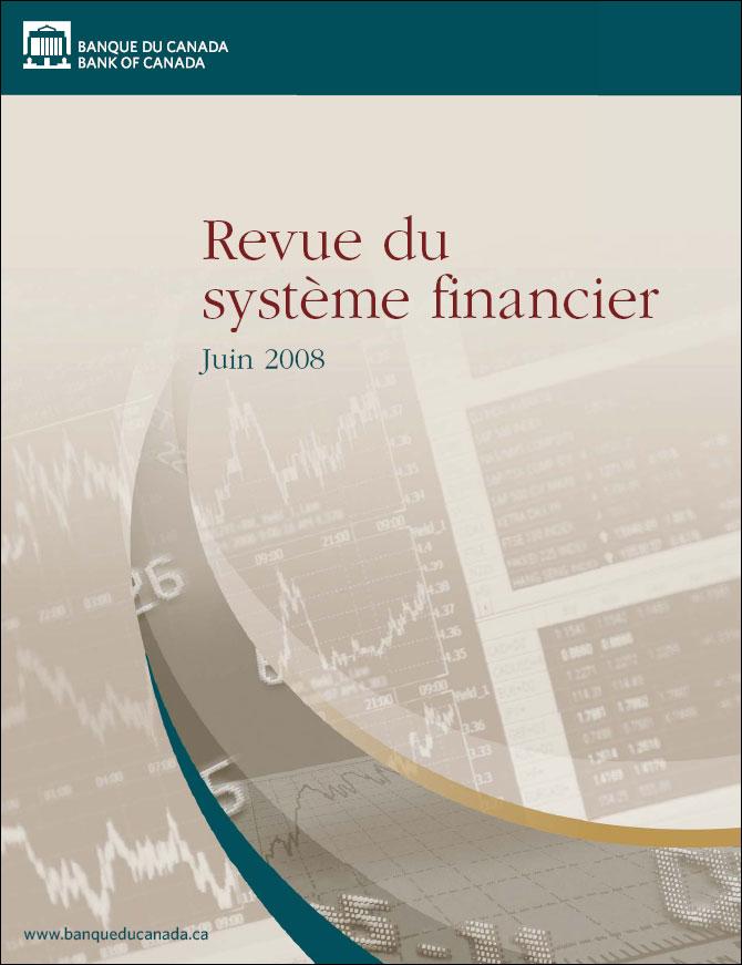 Revue du système financier - Juin 2008