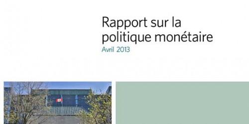 Rapport sur la politique monétaire - Avril 2013