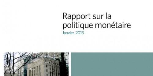Rapport sur la politique monétaire - Janvier 2013