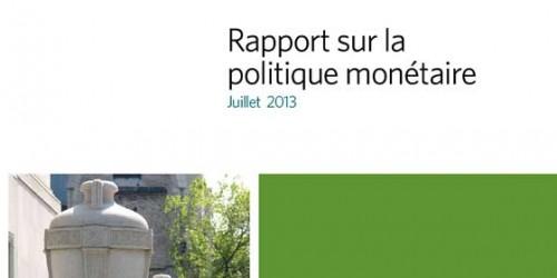 Rapport sur la politique monétaire - Juillet 2013