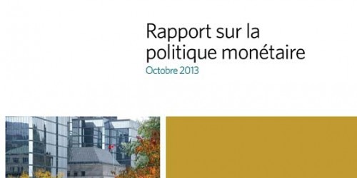 Rapport sur la politique monétaire - Octobre 2013