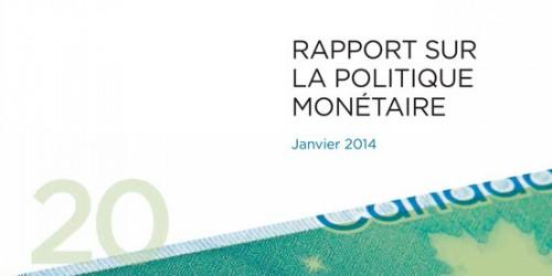 Rapport sur la politique monétaire - Janvier 2014