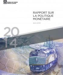 Rapport sur la politique monétaire - Avril 2014