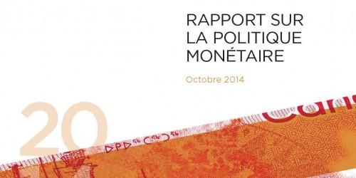 Rapport sur la politique monétaire - Octobre 2014