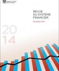 Revue du système financier - Décembre 2014