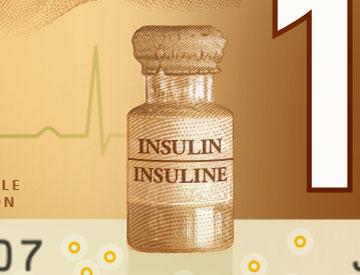L'insuline : une invention canadienne qui sauve des millions de vies dans le monde et dont les Canadiens peuvent être fiers.