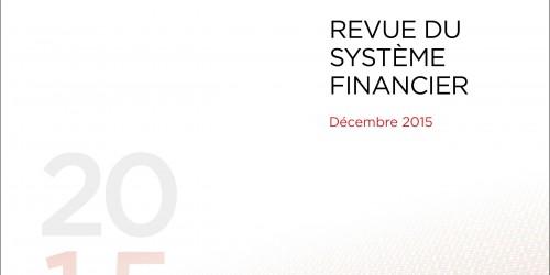 Revue du système financier - Décembre 2015