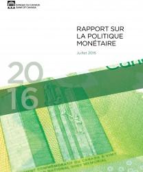 Rapport sur la politique monétaire - Juillet 2016