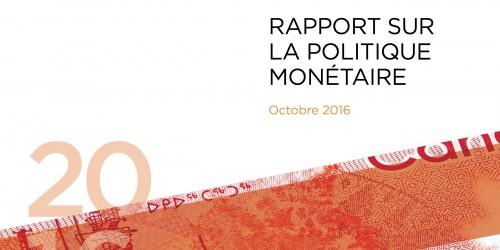 Rapport sur la politique monétaire - Octobre 2016