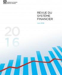 Revue du système financier - Juin 2016