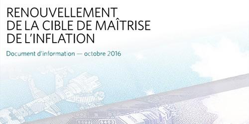 Cover - Renouvellement de la cible de maîtrise de l'inflation : Document d'information – octobre 2016