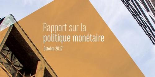 Rapport sur la politique monétaire - Octobre 2017